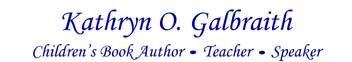 Kathryn O. Galbraith Children's Book Author